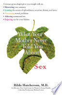 What Your Mother Never Told You About Sex Book PDF