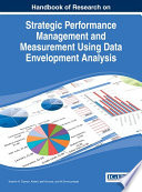 Handbook of Research on Strategic Performance Management and Measurement Using Data Envelopment Analysis