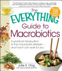 The Everything Guide to Macrobiotics