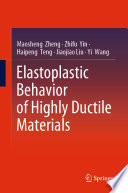 Elastoplastic Behavior of Highly Ductile Materials