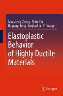 Elastoplastic Behavior of Highly Ductile Materials [Pdf/ePub] eBook