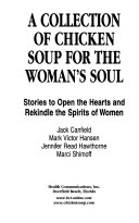A Collection of Chicken Soup for the Woman s Soul