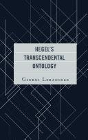Hegel s Transcendental Ontology