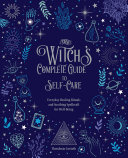 The Witch's Complete Guide to Self-Care Pdf/ePub eBook