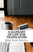 A Glossary of Law for Translators