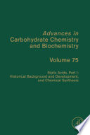 Sialic Acids, Part I: Historical Background and Development and Chemical Synthesis