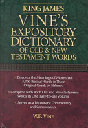 Vine s Expository Dictionary of Old   New Testament Words Book