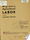 Migratory Agricultural Labor In The United States
