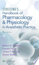 Stoelting s Handbook of Pharmacology and Physiology in Anesthetic Practice