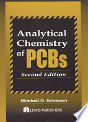Analytical Chemistry of PCBs  Second Edition Book