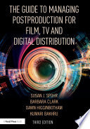 The Guide to Managing Postproduction for Film  TV  and Digital Distribution