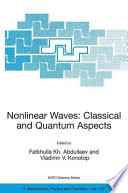 Nonlinear Waves  Classical and Quantum Aspects Book