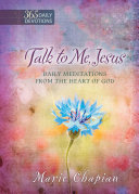 Talk to Me, Jesus: 365 Daily Devotions