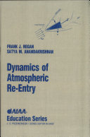 Dynamics of Atmospheric Re Entry