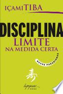 Disciplina, limite na medida certa