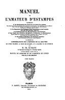 Manuel de l'amateur d'estampes: A-Bosse.1 v.-t.1.Bosse-Chatillon.t.2.Chaufourier-Greuter.1 v.-t.2.Greuter-Melar.t.3.Melchiori-Pencz.1.v