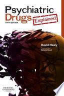 Psychiatric Drugs Explained E Book Book