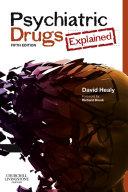 Psychiatric Drugs Explained E-Book