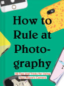 How to Rule at Photography