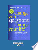 Change Your Questions  Change Your Life  Large Print 16pt