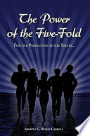 The Power of the Five Fold  For the Perfecting of the Saints Book
