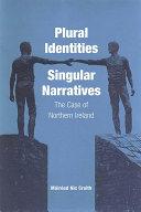 Plural Identities - Singular Narratives