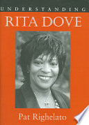 Understanding Rita Dove