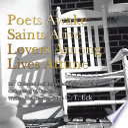 Poets Awake Saints Alive Lovers Among Lives Attune