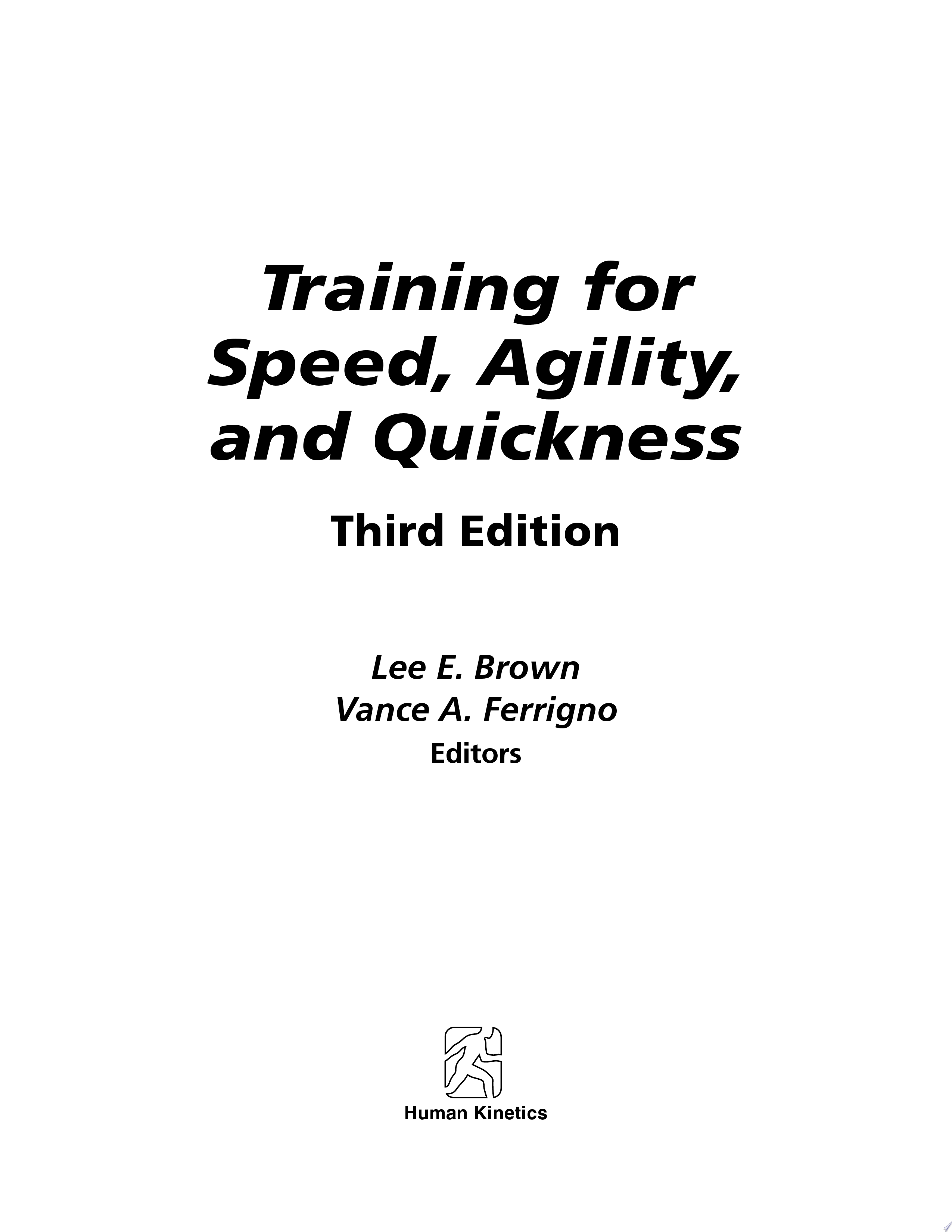 Training for Speed  Agility  and Quickness  3E