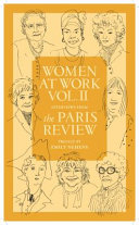 Women at work. interviews from the Paris review