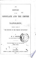 The History of the Consulate and the Empire of Napoleon Book