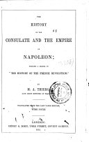 The History of the Consulate and the Empire of Napoleon