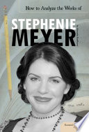 How to Analyze the Works of Stephenie Meyer