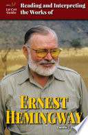 Reading and Interpreting the Works of Ernest Hemingway Book PDF