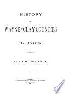 History of Wayne and Clay Counties  Illinois Book PDF