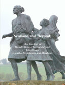 Scotland and Beyond  the Families of Donald Gunn  Tormsdale  and John Gunn  Dalnaha  Strathmore and Braehour