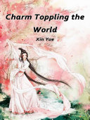 Charm Toppling the World