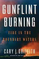 Gunflint Burning