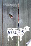 Muck  A Memoir