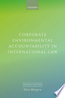 Corporate Environmental Accountability in International Law 2E