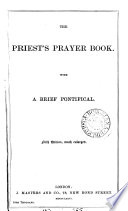 The priest s prayer book  ed  by two clergymen  R F  Littledale and J E  Vaux   Book