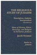 The Religious Study of Judaism  Description  analysis  interpretation  the centrality of context