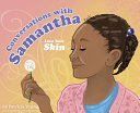 Conversations with Samantha: Love Your Skin