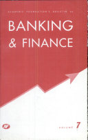 Academic Foundation'S Bulletin On Banking & Finance : Volume -7