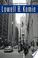 The Legal Fiction Of Lowell B Komie