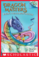 Waking the Rainbow Dragon: A Branches Book (Dragon Masters #10) Pdf/ePub eBook