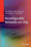 Reconfigurable Networks on Chip