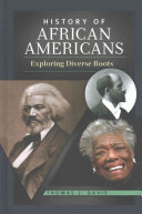 link to History of African Americans : exploring diverse roots in the TCC library catalog