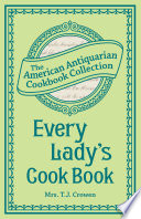Every Lady S Cook Book