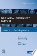 Mechanical Circulatory Support  An Issue of Interventional Cardiology Clinics  E Book